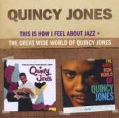 JONES QUINCY  - CD THIS IS HOW I FEEL..