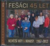 FESACI  - 2xCD 45 LET - NEJVETSI HITY A BONUSY