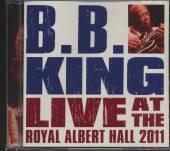 KING B.B  - 2xCD LIVE AT THE ROYAL ALBE/DVD