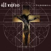 ILL NINO  - CD EPIDEMIA