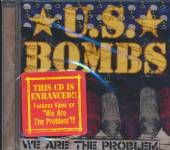 U.S.BOMBS  - CD WE ARE THE PROBLEM