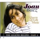BAEZ JOAN  - CD LEGEND BEGINS, PART 2