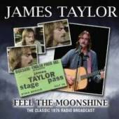JAMES TAYLOR  - CD FEEL THE MOONSHINE