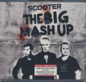SCOOTER  - 3xCD+DVD BIG MASH UP