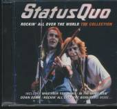 STATUS QUO  - CD COLLECTION-ROCKIN' ALL OVER THE WORLD