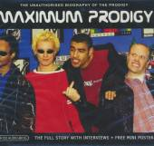 PRODIGY  - CD MAXIMUM PRODIGY
