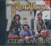TUBLATANKA  - CD CITIM SA FAJN - BEST OF VOL.3.