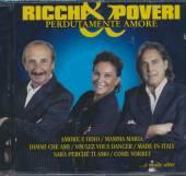 RICCHI & POVERI  - CD PERDUTAMENTE AMORE
