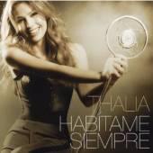 THALIA  - CD HABITAME SIEMPRE