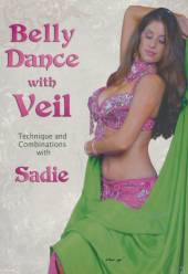 SADIE  - DVD BELLY DANCE WITH VEIL