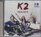 K2  - CD ODEJDES