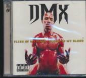 DMX  - CD FLESH OF MY FLESH BLOOD OF MY BLOOD