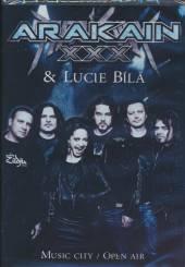 ARAKAIN S LUCII BILOU  - DVD XXX MUSIC CITY / OPEN AIR