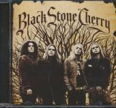 BLACK STONE CHERRY  - CD BLACK STONE CHERRY