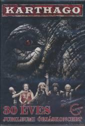 KARTHAGO  - DV 30 éVES JUBILEUMI ÓRIáSKONCERT DVD