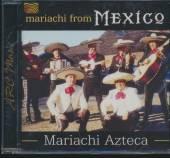 MARIACHI AZTECA  - CD MARIACHI FROM MEXICO