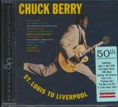 BERRY CHUCK  - CD ST. LOUIS TO LIVERPOOL