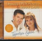O'DONNELL DANIEL  - 2xCD+DVD TOGETHER AGAIN -CD+DVD-