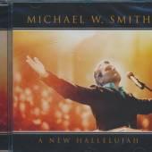 SMITH MICHAEL W  - CD NEW HALLELUJAH