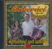 MOKERACI  - CD VSTAVEJ MA MILA 4