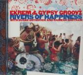 EKREM & GYPSY GROOVZ  - CD RIVERS OF HAPPINESS