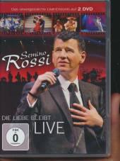 ROSSI SEMINO  - 2xDVD DIE LIEBE BLEIBT -LIVE-