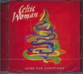 CELTIC WOMAN  - CD HOME FOR CHRISTMAS