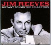 REEVES JIM  - 2xCD DISTANT DRUMS - THE COLLECTION