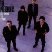 PRETENDERS  - CD LEARNING TO CRAWL