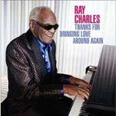 CHARLES RAY  - CD THANKS FOR BRINGING LOVE AROUND AGAIN