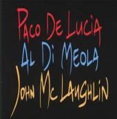 DE LUCIA/DI MEOLA/MCLAUGHLIN  - CD GIUTAR TRIO