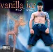 VANILLA ICE  - CD HOT SEX