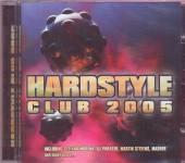 VARIOUS  - CD HARDSTYLE CLUB 2005