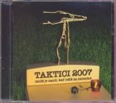 TAKTICI  - CD IMIDZ JE NANIC, KED LEZIS NA