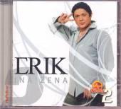 ERIK /VYVOLENI 2/  - CM INA ZENA