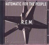 R.E.M.  - CD AUTOMATIC FOR THE PEOPLE