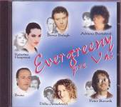 VARIOUS  - CD EVERGREENY PRE VAS