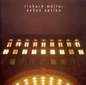 MULLER RICHARD  - NOCNA OPTIKA /D.R./ *1998/2001
