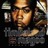 TIMBALAND & MAGOO  - CD PRESENT