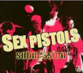 SEX PISTOLS  - 2xCD SUBMISSION