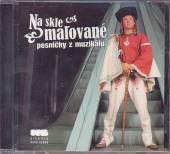 VARIOUS  - CD NA SKLE MALOVANE (2005)