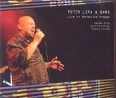 LIPA PETER & BAND  - CD LIVE IN AKROPOLIS PRAGUE
