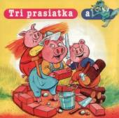 ROZPRAVKA  - CD TRI PRASIATKA