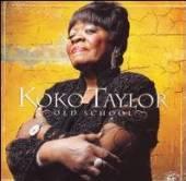 TAYLOR KOKO  - CD OLD SCHOOL