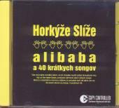CD Horkyze slize CD Horkyze slize Alibaba a 40 kratkych