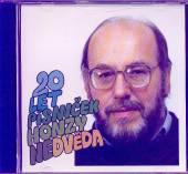 NEDVED HONZA  - CD 20 LET PISNICEK HONZY NEDVEDA