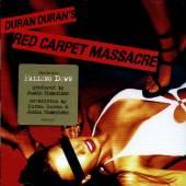 DURAN DURAN  - CD RED CARPET MASSACRE