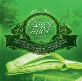 VARIOUS  - AC THE 50 BEST FAIRY TALES: PART