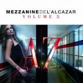 VARIOUS  - 2xCD MEZZANINE DE L'ALCAZAR VOL.5