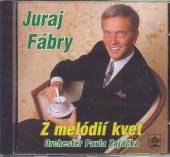 FABRY JURAJ  - CD Z MELODII KVET /O..